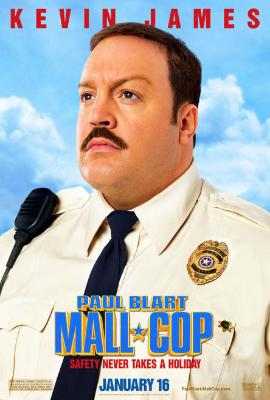 Paul Blart Mall Cop - movie Poster - kevin james
